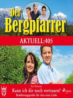 cover image of Der Bergpfarrer, Aktuell 405
