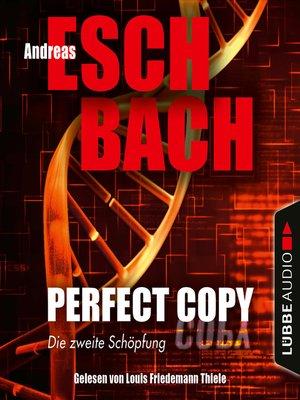 cover image of Perfect Copy--Die zweite Schöpfung