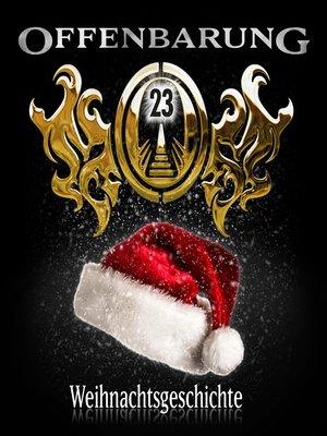 cover image of Offenbarung 23, Die ganze Wahrheit über den Weihnachtsmann