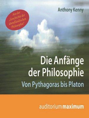 cover image of Die Anfänge der Philosophie