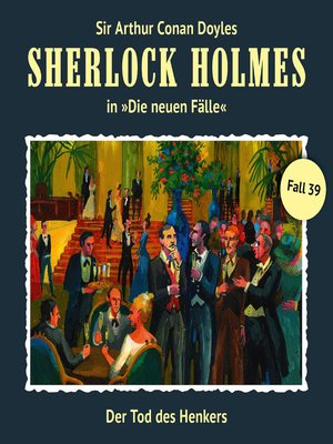 cover image of Sherlock Holmes, Die neuen Fälle, Fall 39