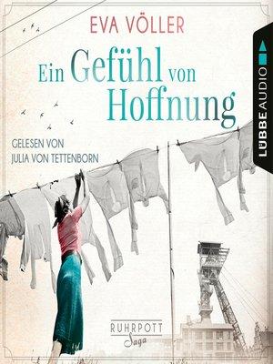 cover image of Ein Gefühl von Hoffnung--Die Ruhrpott-Saga, Band 2