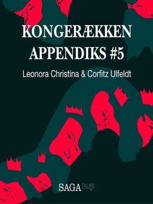 cover image of Kongerækken Appendiks, 5