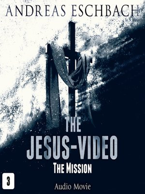 cover image of The Jesus-Video, Episode 3