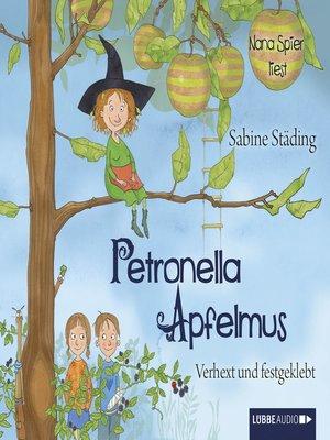 cover image of Petronella Apfelmus, Teil 1