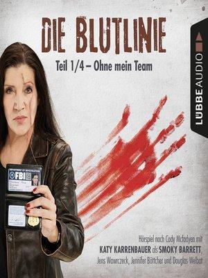 cover image of Die Blutlinie, Folge 1