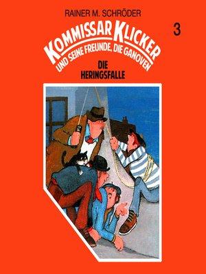 cover image of Kommissar Klicker, Folge 3