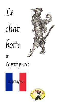 cover image of Märchen auf Französisch, Le chat botté / Le petit poucet