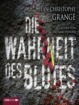 cover image of Die Wahrheit des Blutes