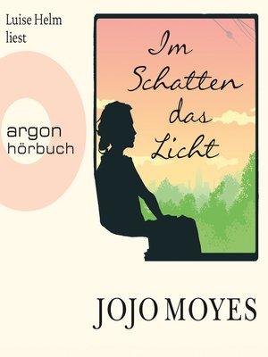 cover image of Im Schatten das Licht