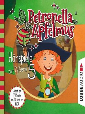 cover image of Petronella Apfelmus, Teil 5