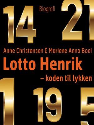 cover image of Lotto Henrik--1-5-14-19-21-29-30--koden til lykken