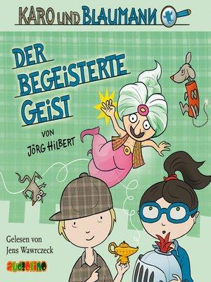 cover image of Der begeisterte Geist--Karo und Blaumann 3