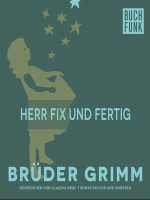 cover image of Herr Fix und Fertig