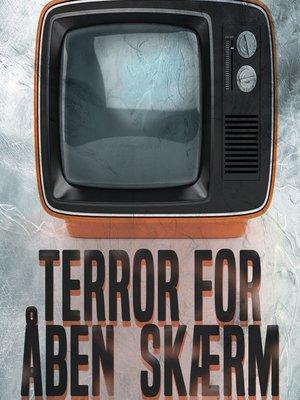 cover image of Terror for åben skærm