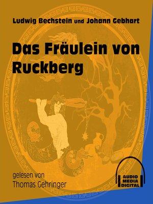 cover image of Das Fräulein von Ruckberg