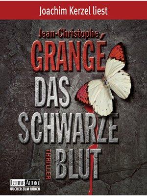 cover image of Das schwarze Blut