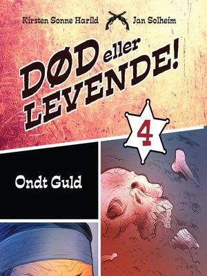cover image of Død eller levende!, bind 4