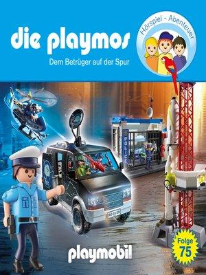 cover image of Die Playmos--Das Original Playmobil Hörspiel, Folge 75
