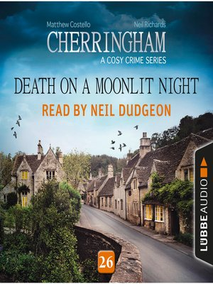 cover image of Death on a Moonlit Night--Cherringham--A Cosy Crime Series