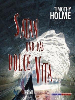 cover image of Satan und das Dolce Vita
