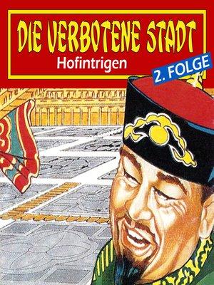 cover image of Die verbotene Stadt, Folge 2