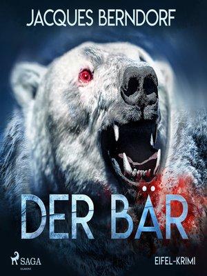 cover image of Der Bär--Eifel-Krimi