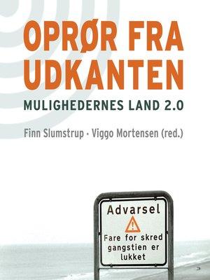 cover image of Oprør fra udkanten--mulighedernes land 2.0