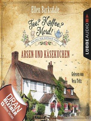 cover image of Nathalie Ames ermittelt--Tee? Kaffee? Mord!, Folge 7