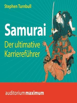 cover image of Samurai--Der ultimative Karriereführer (Ungekürzt)