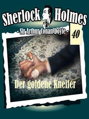 cover image of Sherlock Holmes, Die Originale, Fall 40