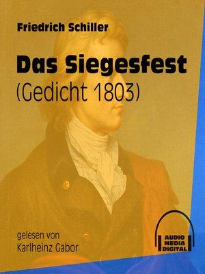 cover image of Das Siegesfest--Gedicht 1803