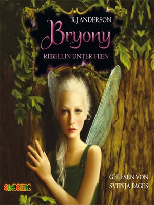 cover image of Bryony, Rebellin unter Feen