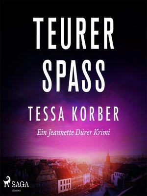 cover image of Teurer Spass--Ein Jeannette Dürer Krimi