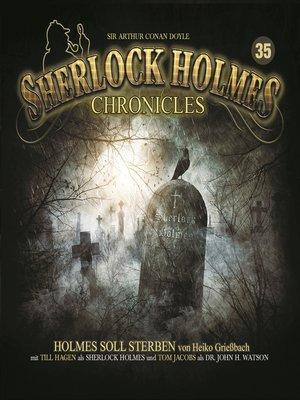 cover image of Sherlock Holmes Chronicles, Folge 35
