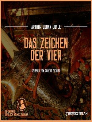 cover image of Das Zeichen der Vier--Die Original Sherlock Holmes Romane
