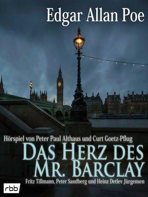 cover image of Das Herz des Mr. Barclay (Hörspiel)