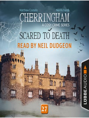 cover image of Scared to Death--Cherringham--A Cosy Crime Series