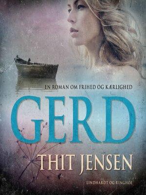 cover image of Gerd--det tyvende Aarhundredes Kvinde