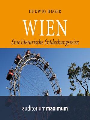 cover image of Wien--Eine literarische Entdeckungsreise