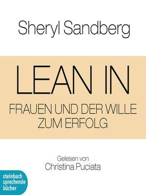cover image of Lean In--Frauen und der Wille zum Erfolg