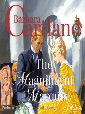 cover image of The Magnificent Marquis--Barbara Cartland's Pink Collection 75