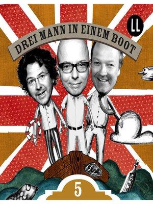 cover image of Drei Mann in einem Boot, Episode 5