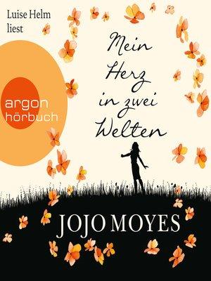 cover image of Mein Herz in zwei Welten