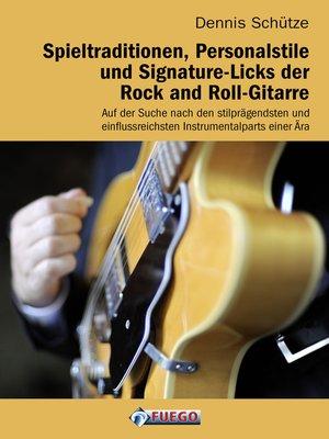 cover image of Spieltraditionen, Personalstile und Signature-Licks der Rock and Roll-Gitarre