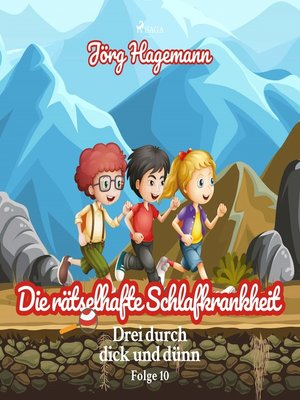cover image of Drei durch dick und dünn, Folge 10