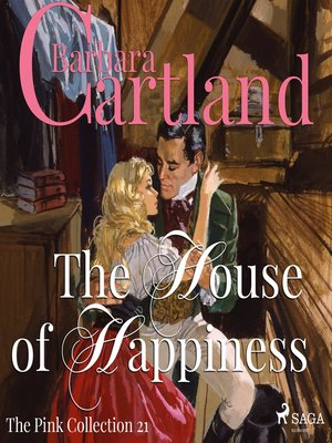 cover image of The House of Happiness--The Pink Collection 21