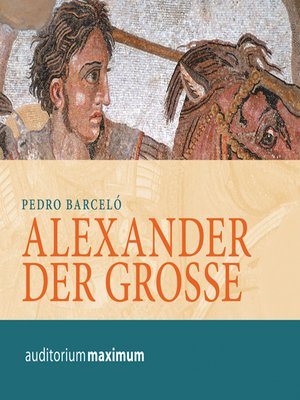 cover image of Alexander der Grosse