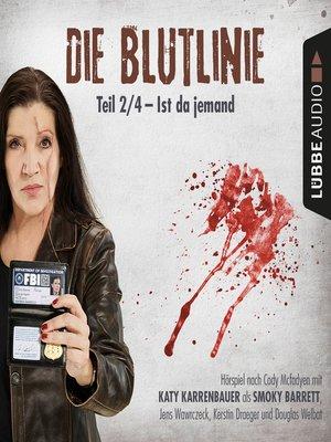 cover image of Die Blutlinie, Folge 2