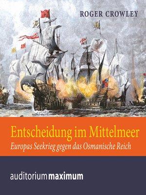 cover image of Entscheidung im Mittelmeer